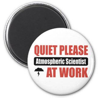 Quiet Please Atmospheric Scientist At Work 2 Inch Round Magnet