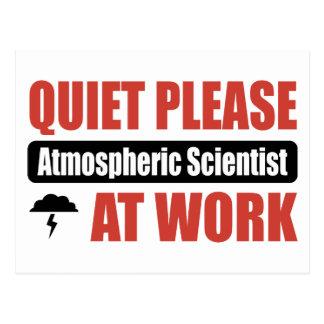 Quiet Please Atmospheric Scientist At Work Postcard