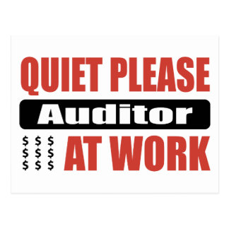 Quiet Please Auditor At Work Postcards