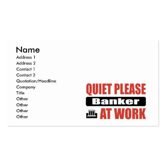 Quiet Please Banker At Work Business Card