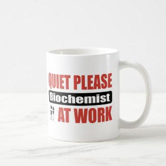 Quiet Please Biochemist At Work Coffee Mug