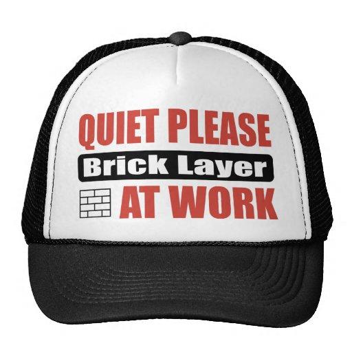 Quiet Please Brick Layer At Work Trucker Hat