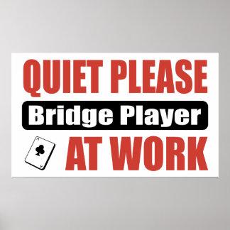 Quiet Please Bridge Player At Work Poster