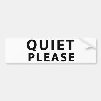 Quiet Please Bumper Sticker
