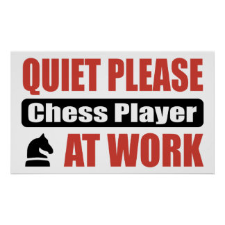 Quiet Please Chess Player At Work Print