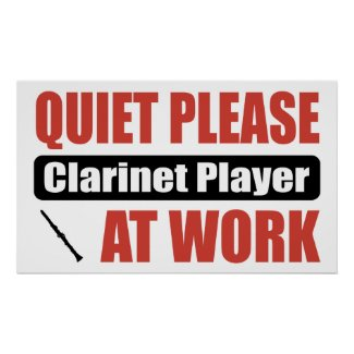 Quiet Please Clarinet Player At Work print