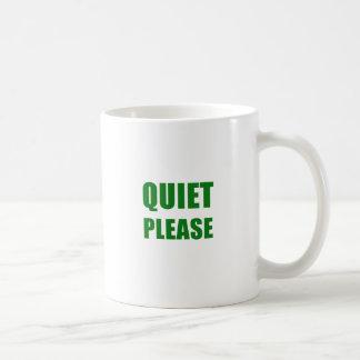 Quiet Please Coffee Mug