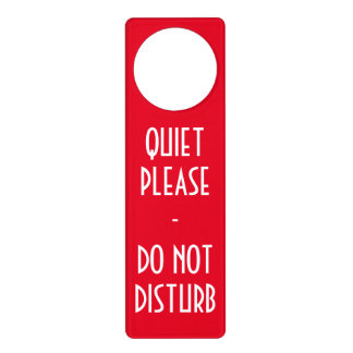Quiet please Do not disturb sign door hanger