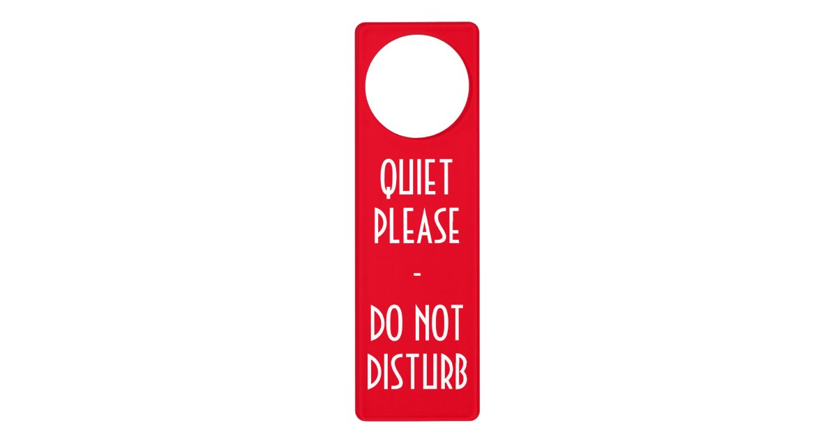 what does the do not disturb on iphone do do not disturb sign door hanger zazzle 8622