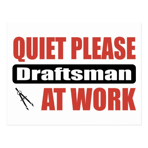 Quiet Please Draftsman At Work Post Cards