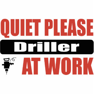 Quiet Please Driller At Work Photo Sculpture Ornament