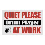 Quiet Please Drum Player At Work Posters