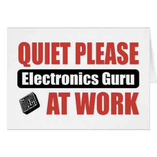 Quiet Please Electronics Guru At Work Greeting Cards