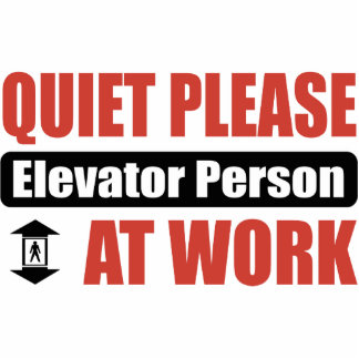 Quiet Please Elevator Person At Work Photo Cutouts