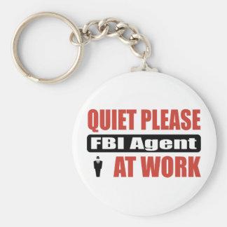 Quiet Please FBI Agent At Work Key Chain