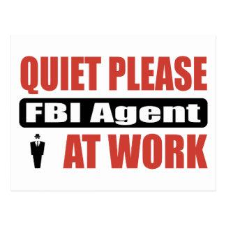 Quiet Please FBI Agent At Work Postcard