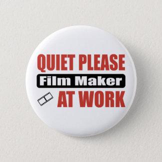 Quiet Please Film Maker At Work Pinback Button