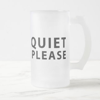 Quiet Please Frosted Glass Beer Mug