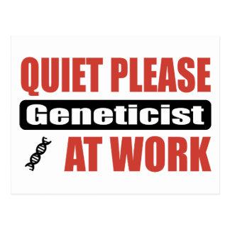 Quiet Please Geneticist At Work Postcard