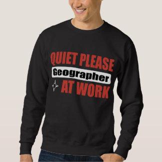Quiet Please Geographer At Work Sweatshirt