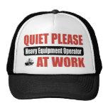 Quiet Please Heavy Equipment Operator At Work Trucker Hat