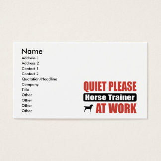 Quiet Please Horse Trainer At Work Business Card