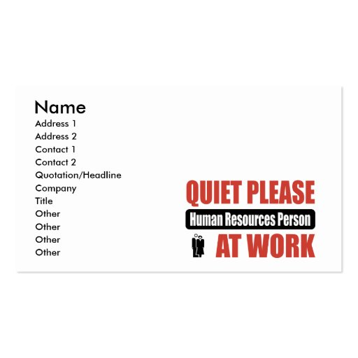 Quiet Please Human Resources Person At Work Business Card