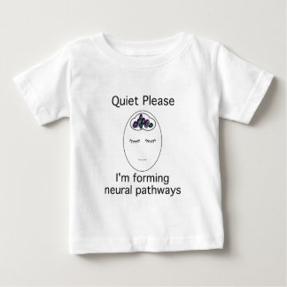 Quiet Please: I'm forming neural pathways Shirt