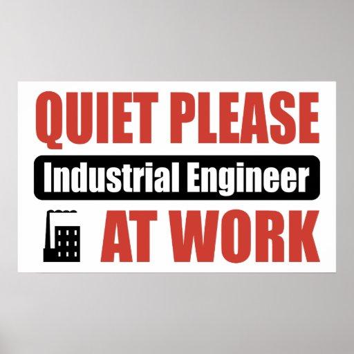 Quiet Please Industrial Engineer At Work Posters