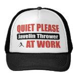 Quiet Please Javelin Thrower At Work Trucker Hats