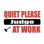 Quiet Please Judge At Work Postcard