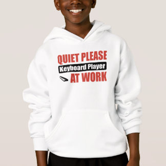 Quiet Please Keyboard Player At Work Hoodie