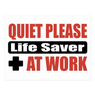 Quiet Please Life Saver At Work Postcard