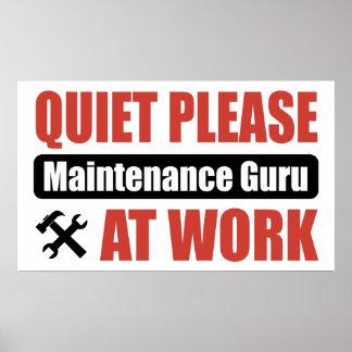 Quiet Please Maintenance Guru At Work Poster