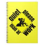 Quiet please, man at work journals