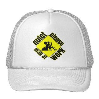 Quiet please, man at work trucker hat