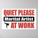 Quiet Please Martial Artist At Work Poster