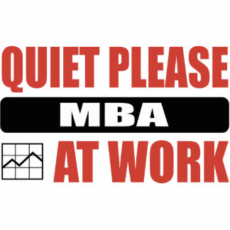 Quiet Please MBA At Work Cut Outs