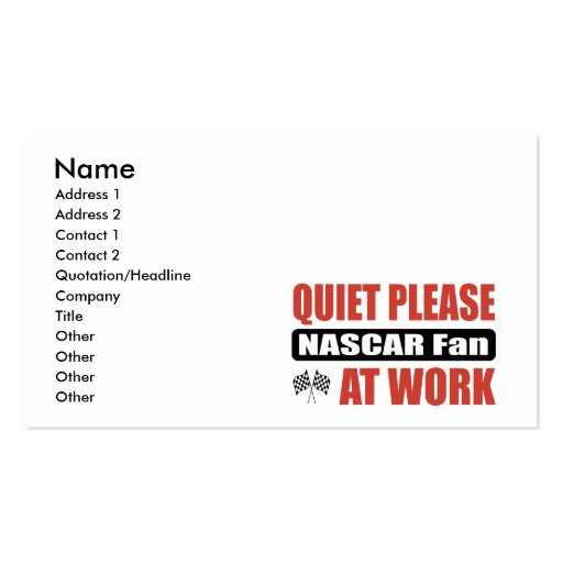 Quiet Please NASCAR Fan At Work Business Card Template
