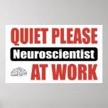 Quiet Please Neuroscientist At Work Print