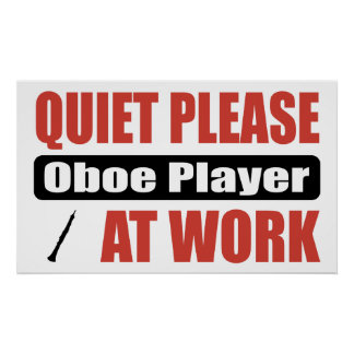 Quiet Please Oboe Player At Work Poster
