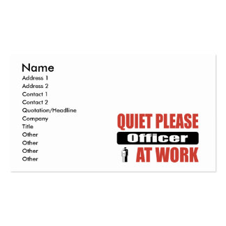 Quiet Please Officer At Work Business Card