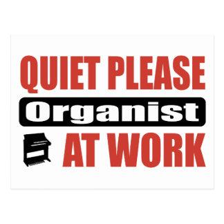 Quiet Please Organist At Work Post Card