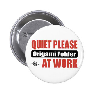 Quiet Please Origami Folder At Work Pin