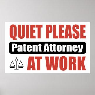 Quiet Please Patent Attorney At Work Poster