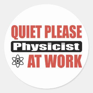 Quiet Please Physicist At Work Classic Round Sticker