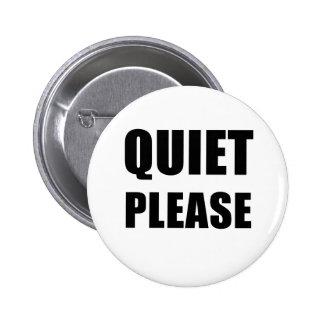 Quiet Please Pinback Button