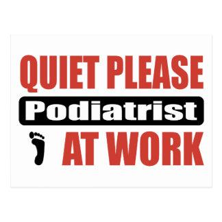 Quiet Please Podiatrist At Work Postcard