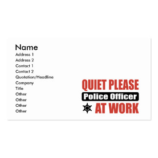 Quiet Please Police Officer At Work Business Card