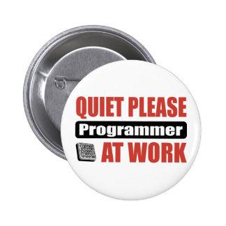 Quiet Please Programmer At Work Pinback Button